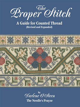 The Proper Stitch: A Guide for Counted Thread